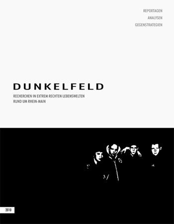 Dunkelfeld · 144 Seiten · Format 210 x 270  6 € Schutzgebühr + Versand
